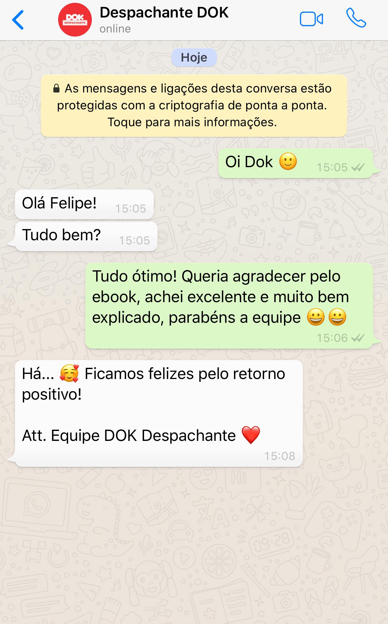 Tiago Lima no WhatsApp: Muito rápido, prático e fácil. Ótimo serviço! Gostei.